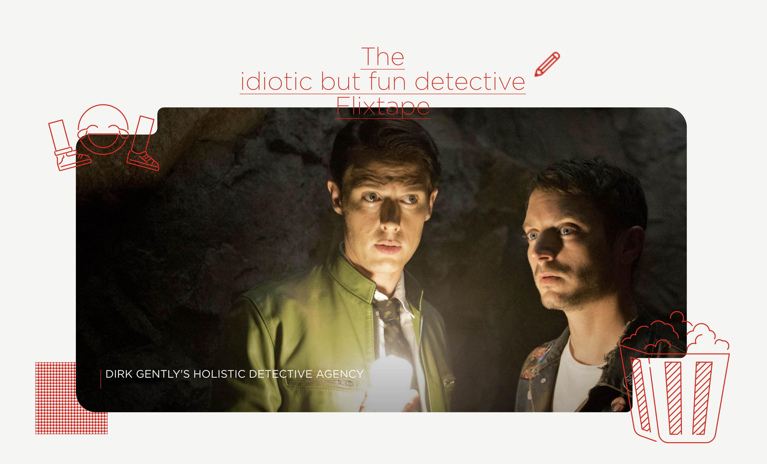The Idiotic but fun detective flixtape