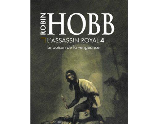 L'assassin royal tome 4, le poison de la vengeance.