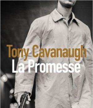 La Promesse de Tony Cavanaugh.