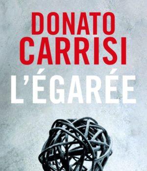 L'Egarée de Donato Carrisi